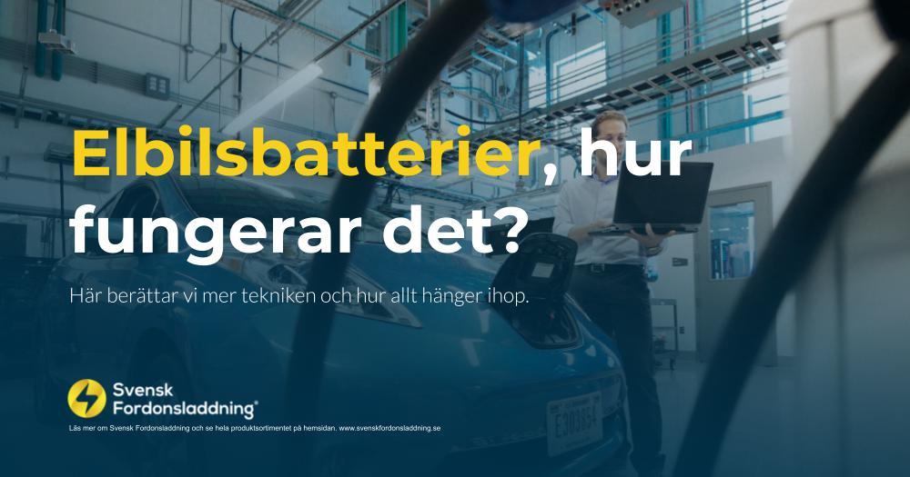 Elbilsbatterier, hur fungerar det?