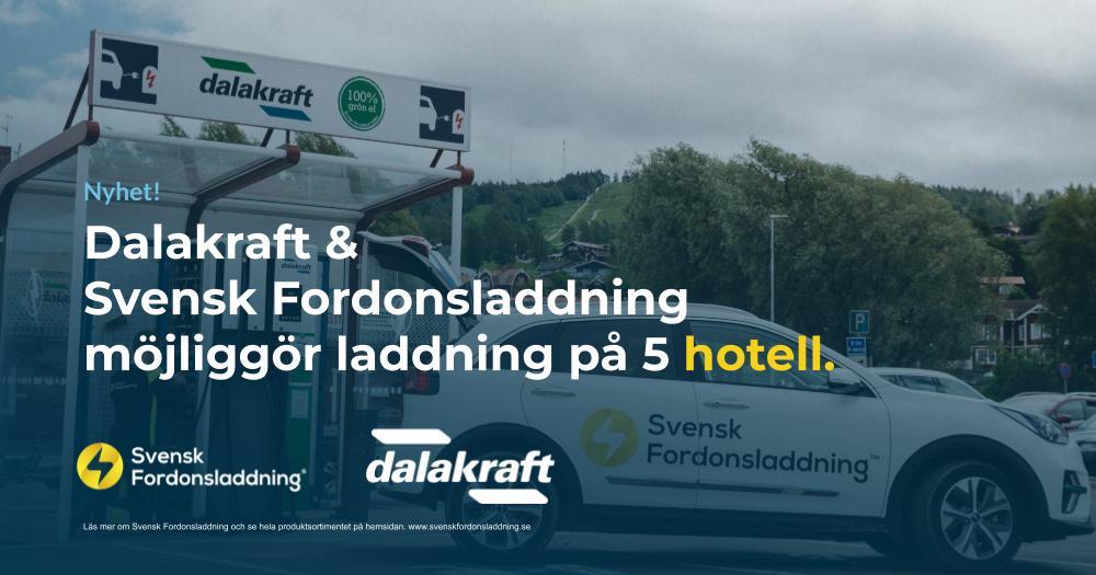 Dalakraft och Svensk Fordonsladdning möjliggör laddning på 5 hotell